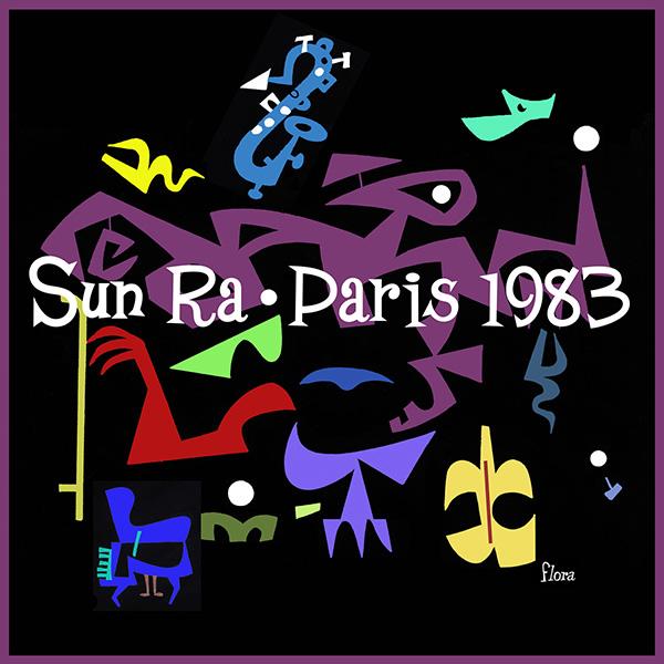 Autour des pochettes (sujet essentiel s'il en est) - Page 15 Sun-Ra-Paris-1983-art-1500